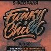 FUNKY CHILD BATTLE   9 ФЕВРАЛЯ 2019