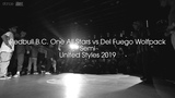 Redbull B.C. One All Stars vs Del Fuego Wolfpack (Semi) .stance United Styles 2019
