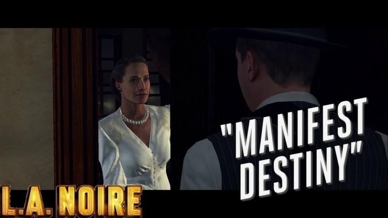 L.A. Noire ► Manifest destiny(Измена)part-2 №37