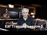 Ear Training Lesson 5 - Ear Training Practice
