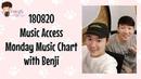 180820 Music Access Monday Music Chart with Benji (벤지) of B.I.G (비아이지)