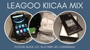 LEAGOO KIICAA MIX 3/32GB, BLACK, 5,5, 132\13MP, 4G, LG3000MAH - YouTube