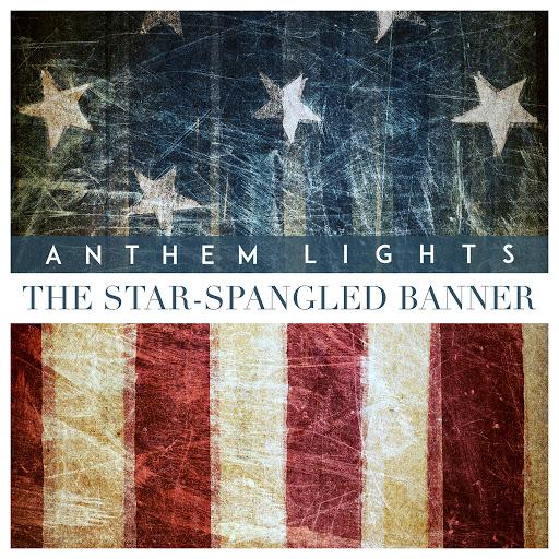 Альбом Anthem Lights The Star-Spangled Banner (The National Anthem)