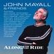 John Mayall feat. Gary Moore, Joe Yuele, Reese Wynans, Joe Delgado, Bob Delgado - If I Don't Get Home