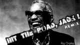 Ray Charles - Hit the Road Jack (Drum and Bass Remix)