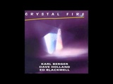Karl Berger, Dave Holland &amp Ed Blackwell - Crystal Fire Suite, Pt. 4 Breathing Earth