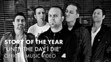 Story Of The Year - Until The Day I Die (Official Music Video)