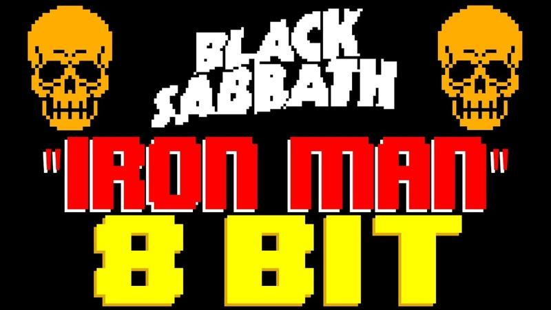 Iron Man [8 Bit Tribute to Black Sabbath] - 8 Bit Universe