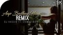 Aap Baithay Hain Remix Dj Hasiib OST Dhaani Zamad Baig Rishabh Tiwari