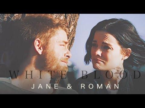 Jane Roman || White Blood {2x01 - 3x22}