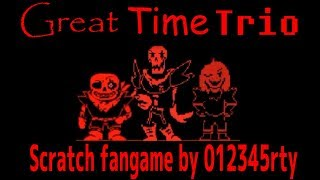 [Scratch]Great time trio play![undertale fangame]