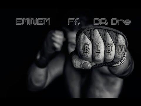 Eminem ft. Dr Dre - Blow (2019)