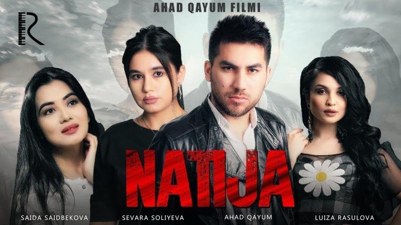 Natija (o'zbek film) | Натижа (узбекфильм)