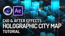 INSANE Holographic City Map Tutorial from Scratch - Cinema 4D After Effects