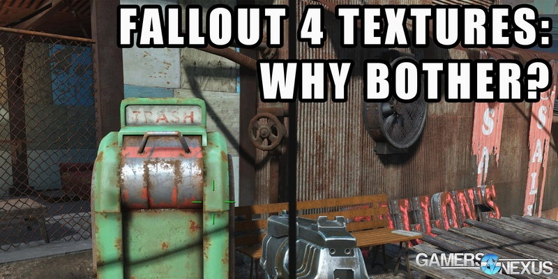 Fallout 4 Texture Quality Comparison: Why?