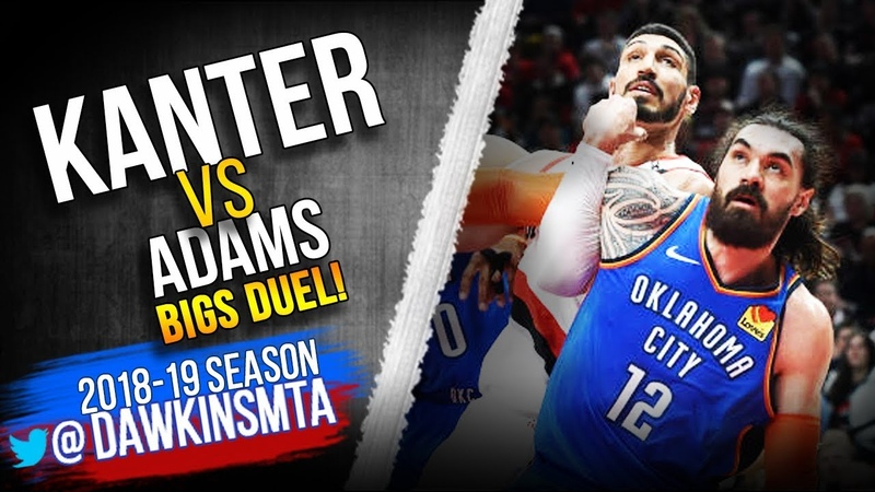 Enes Kanter vs Steven Adams BiG Men Duel 2019 WCR1 Game 1 Adams With 17 Kanter With 20