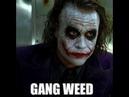 Gang Weed Rise Up