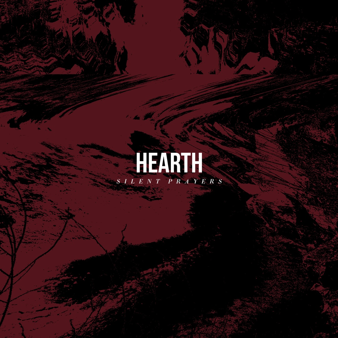 Hearth - Silent Prayers [EP] (2018)