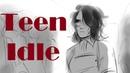 Teen Idle || Heathers Animatic