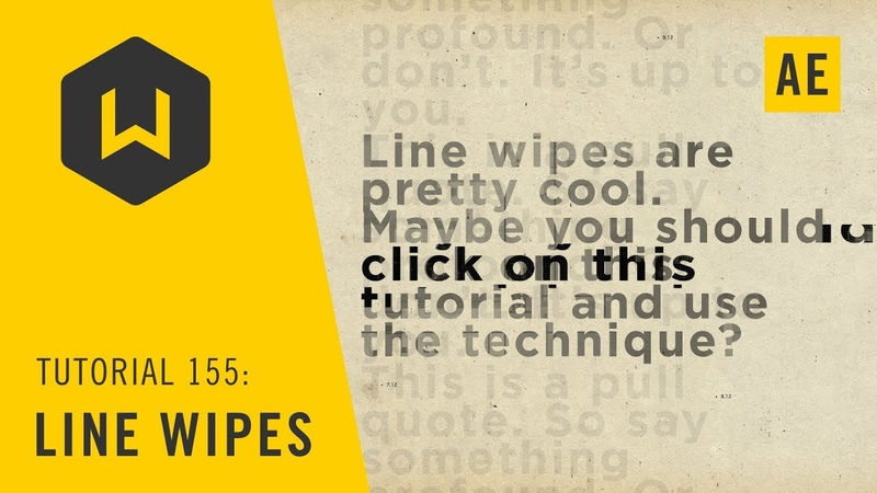 Combining wipes for useful effects in AE - Tutorial 155: Line Wipes