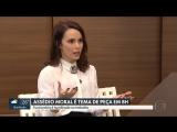 Дебора Фалабелла на программе MGTV (03/08/18)
