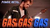 Gas Gas Gas POWER METAL COVER by RichaadEB, Caleb Hyles, Jonathan Young, FamilyJules &amp 331erock