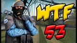 CSGO WTF Moments #53