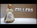 Vestido de Fallera a crochet para muñeca Nancy