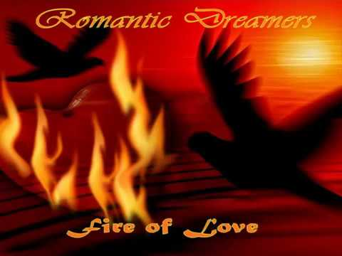 Romantic Dreamers - Fire of Love