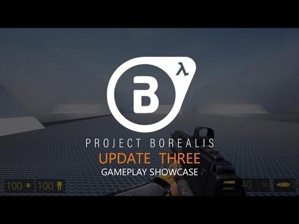 Project Borealis - Обновление 3 - Демонстрация Оружия, Движения и Фонарика