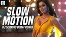 Slow Motion Remix DJ Scorpio Dubai Bharat Salman Khan Disha Patani