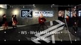 W5 - Weki Meki cover (2L8 REACTION)