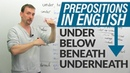 PREPOSITIONS in English under, below, beneath, underneath
