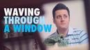 Waving Through a Window Dear Evan Hansen Nick Pitera cover