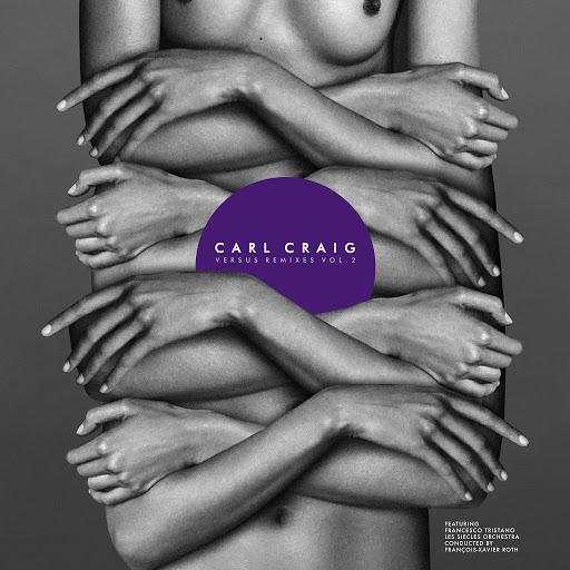 Carl Craig альбом Versus Remixes, Vol. 2