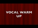 VOCAL WARM UP EXERCISES
