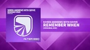 Soren Andrews with Sovve - Remember When [Trance / Progressive]