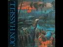 Jon Hassel The Surgeon FULL album Vinyl Rip