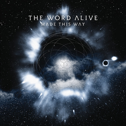 The Word Alive альбом Made This Way