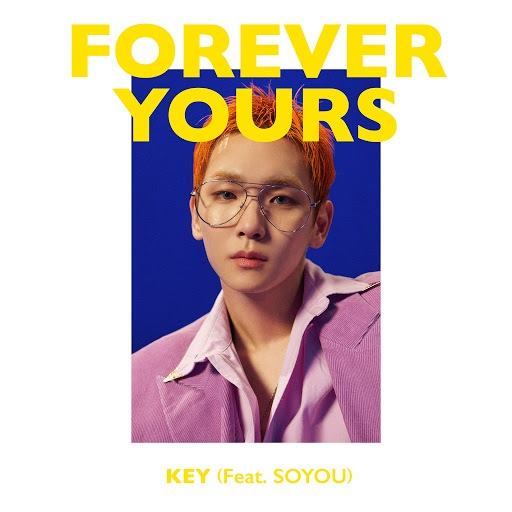 Key альбом Forever Yours (feat. SOYOU)