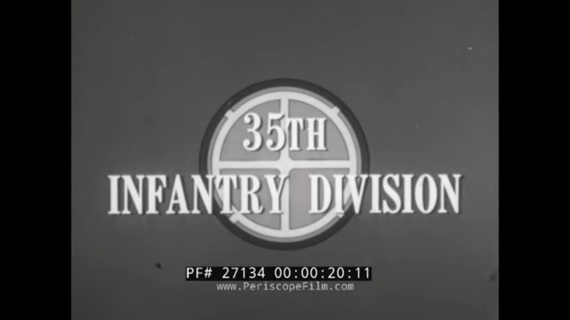 35TH INFANTRY DIVISION IN WWI WWII THE BIG WHEEL AKA SANTA FE DIVISION 27134
