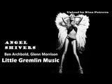 PREMIERE Ben Archbold - Angel Shivers (Glenn Morrison Remix) Little Gremlin Music
