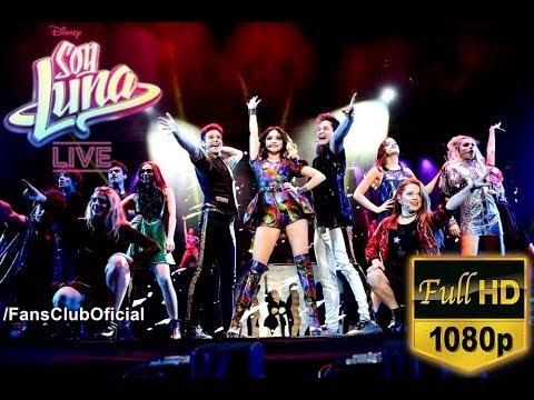Soy Luna Live: COMPLETO (Full HD)