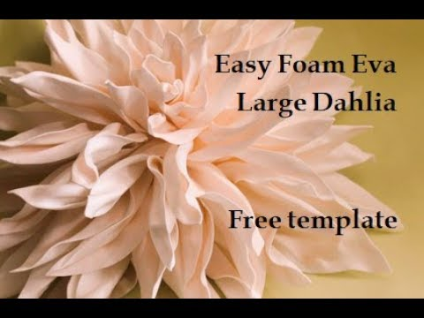 Easy large foam dahlia. Wedding flowers diy. Foam sheets flower. عمل وردة مجسمة بالفوم