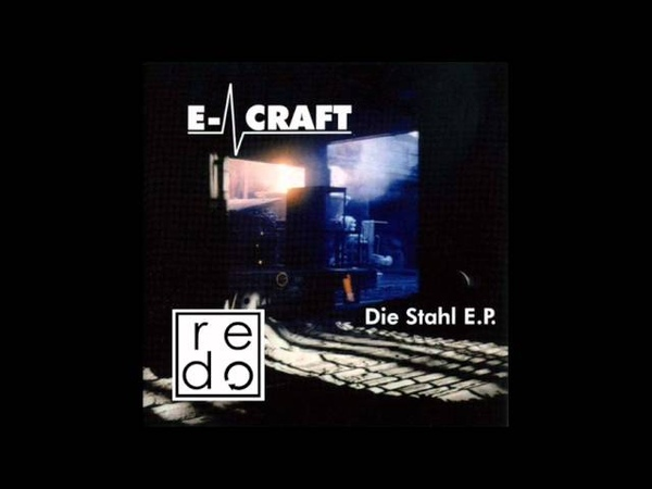 E-Craft - Die Stahl AG (Steel-Mill-Mix)(1996)