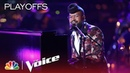 The Voice 2018 Terrence Cunningham - Live Playoffs How Come U Dont Call Me Anymore
