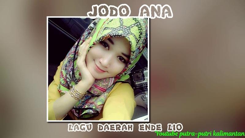 JODO ANA BY LAGU DAERAH NTT