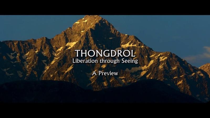 Thongdrol Liberation Through Seeing