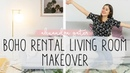10 EASY WAYS TO ADD STYLE TO A RENTAL APARTMENT | BOHO LIVING ROOM MAKEOVER