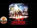 Воины 2072 Новые гладиаторы I Querrieri Dellanno 2072 1984